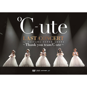 20171124-℃-ute-LAST CONCERT in SAITAMA SUPER ARENA~Thank you team ℃-ute~【2DVD】